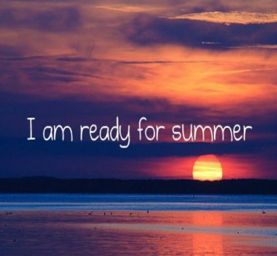 life-ready-summer-paradise-teen-noschool-break-SummerBreak-vacation-want-Quotes