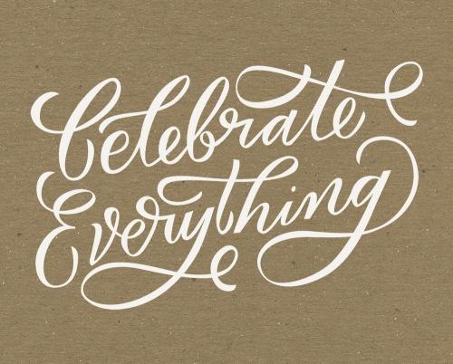celebrate_everything_proof